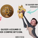 Se quiser assumir o poder, compre Bitcoin – Se quiser rir compre Dodgecoin